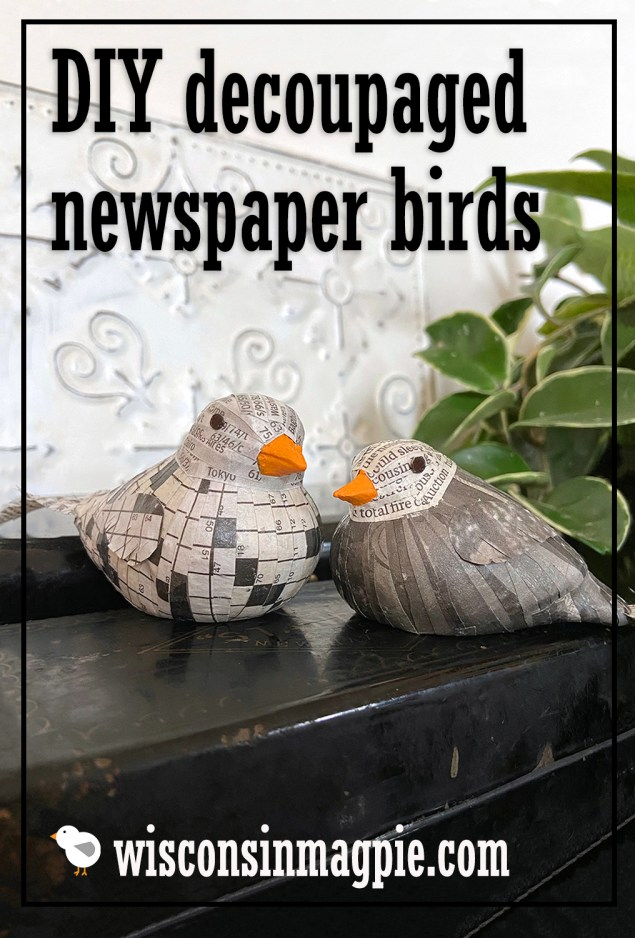 Decoupaged Newspaper Birds by Wisconsin Magpie