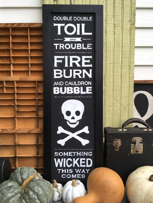 "Subway style Halloween sign with ""Double Double Toil and Trouble"" verse on it"