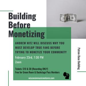WMV Musician Workshop #4 - Building Before Monetizing @ Online (Zoom)
