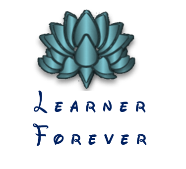 Be a Learner… Forever!