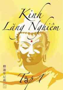 Đại Phật Đỉnh Thủ Lăng Nghiêm Kinh (Tập 1)