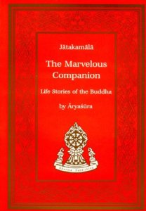 Marvelous Companion- The Jatakamala of Aryashura