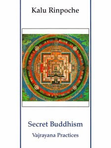 Secret Buddhism- Vajrayana Practices
