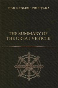 The Summary of the Great Vehicle, Revised Second Edition