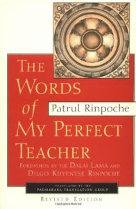 Words of My Perfect Teacher- A Complete Translation of a Classic Introduction to Tibetan Buddhism (Sacred Literature)