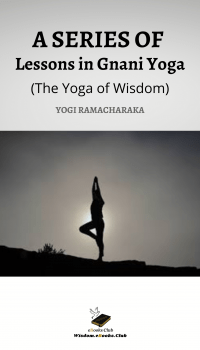 A SERIES OF Lessons in Gnani Yoga