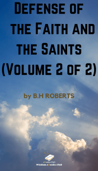 Defense of the Faith and the Saints (Volume 2 of 2)