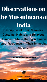 Observations on the Mussulmans of India
