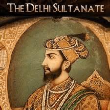 digital history of India | Delhi Sultanate