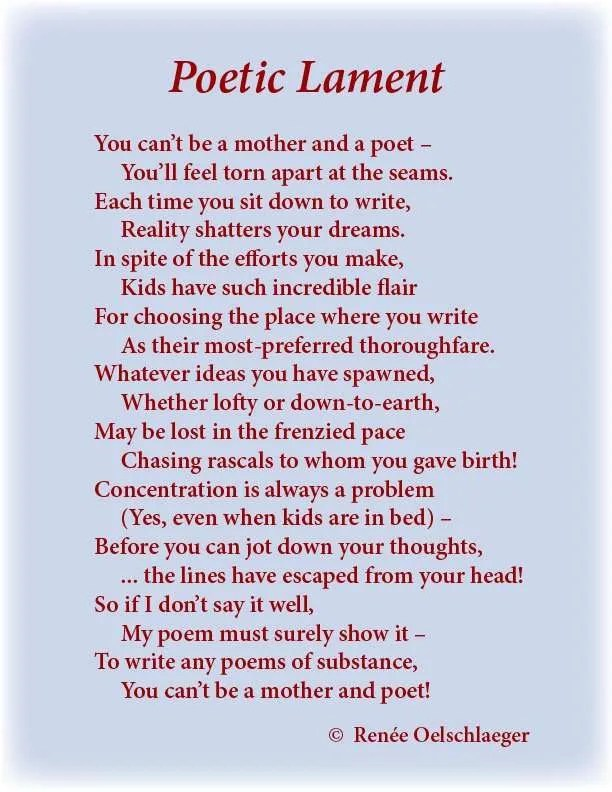 Poetic-Lament, mothering, poetry, writing, dreams, reality, concentration, poems of substance, light verse, poem, poetry