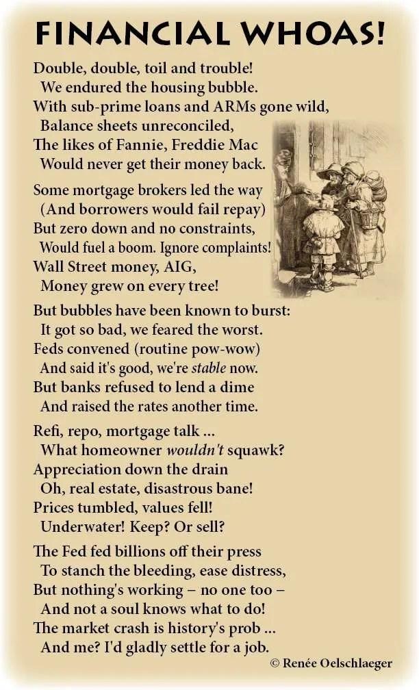 Financial-Whoas, housing bubble, sub-prime loans, Fannie Mae, Freddie Mac, hard times, poetry, light verse, poem