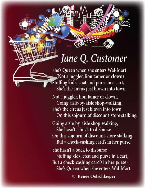 Jane-Q-Customer, queen of Wal-Mart, WalMart, pantoum, juggler, lion tamer, clown, shopping, poetry, light verse, poem