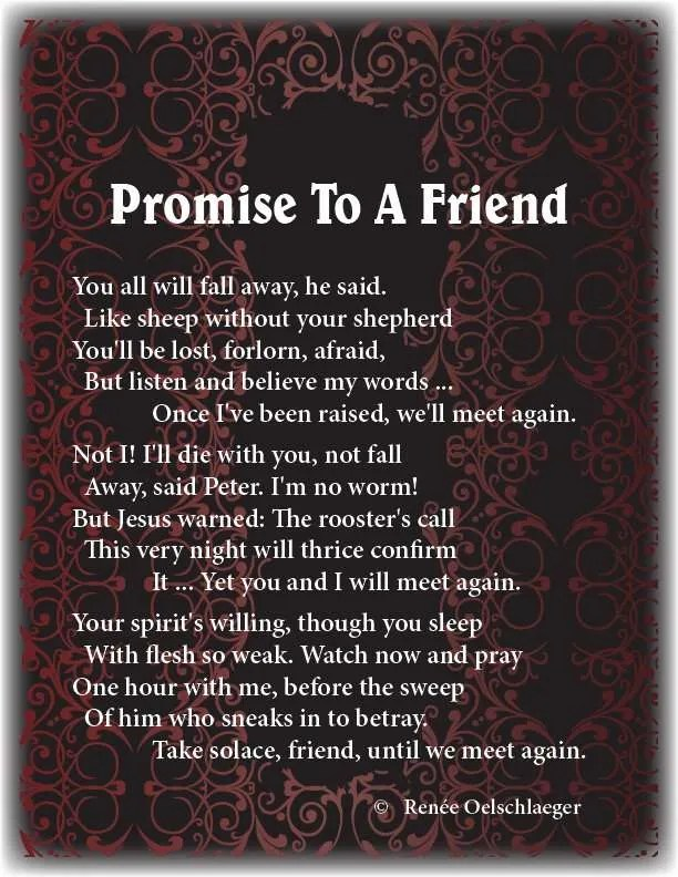 Promise-To-Friend, falling away, promises of Jesus, friendship, poetry, poem