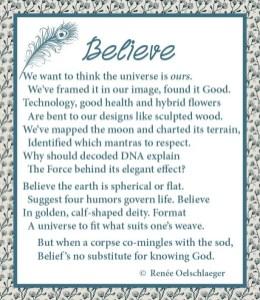 Believe, universe, technology, believe, belief, God, DNA, dying, poetry, sonnet, poem