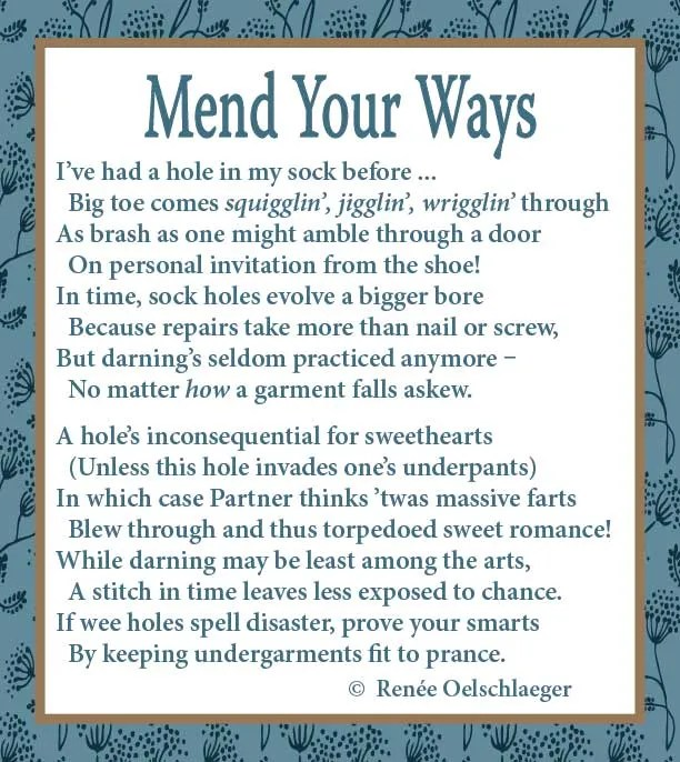 Mend Your Ways, poem, poetry, darning, hole in sock, hole in pants, verse