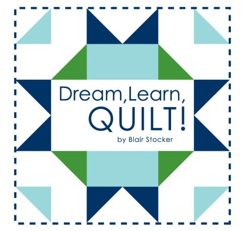 Dream Learn Quilt!