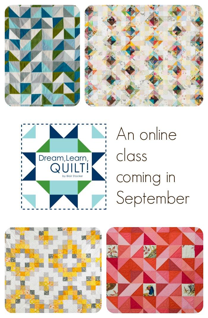 Dream Learn Quilt online class