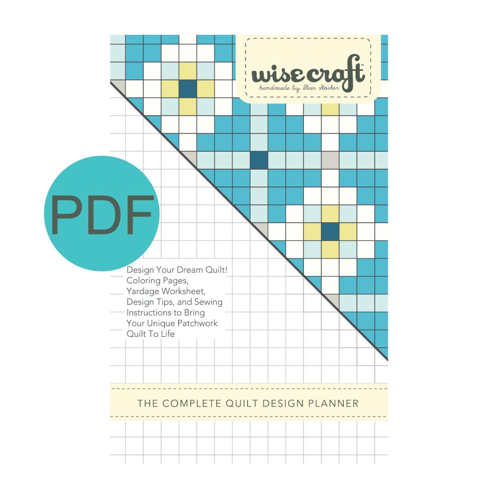 Wise Craft Handmade Complete Quilt Design Planner Pattern