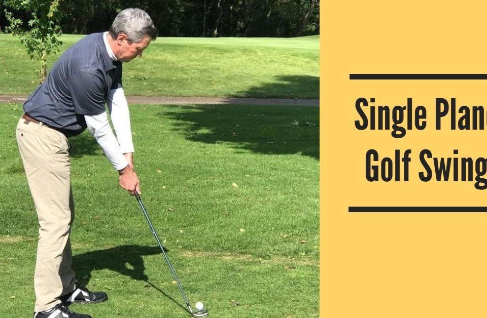 Single Plane Golf Swing