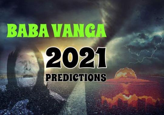 Baba Vanga's Dark Prophecies for 2021!