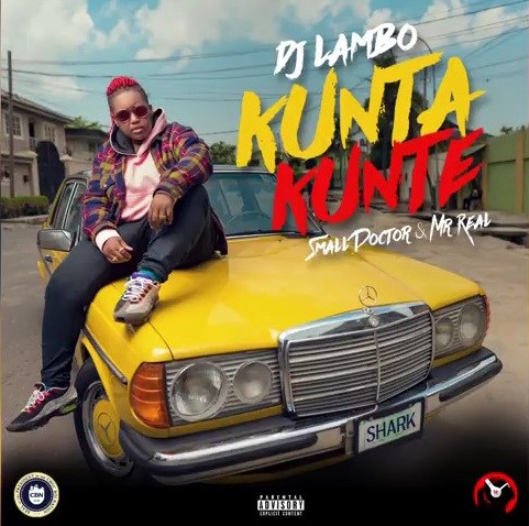 DJ Lambo ft. Small Doctor & Mr Real – Kunta Kunta