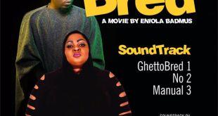 Olamide & Eniola Badmus - Ghetto Bred