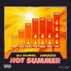 MUSIC: Migos - Hot Summer