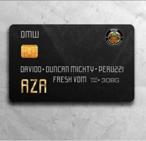 MUSIC: Davido ft. Duncan Mighty & Peruzzi – Aza
