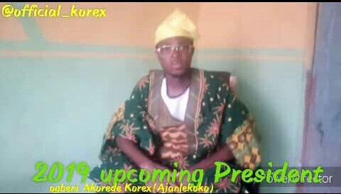 Comedy Video: Korex (Ajanlekoko) - Campaign For 2019 President (Vol. 3)
