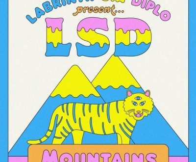 Music: LSD ft. Sia, Diplo, Labrinth – Mountains