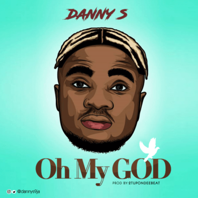 Music: Danny S – Oh My God