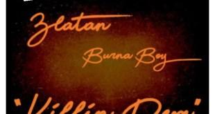 "Burna Boy – ""Killin Dem"" ft. Zlatan"