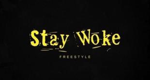 2 Chainz - Stay Woke (Freestyle)