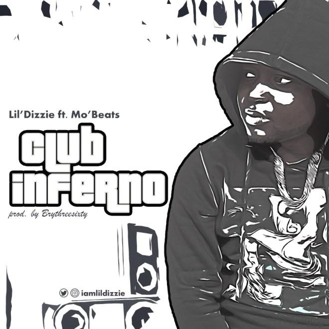 Lil Dizzie - Club Inferno
