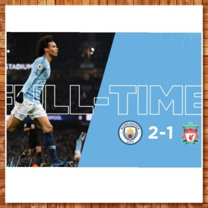 Manchester City vs Liverpool 2-1 – Highlights & Goals