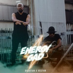 Do2dtun – Gad Energy ft. Vector (Mp3 Download)