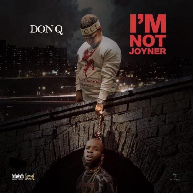 Don Q - I'm Not Joyner