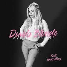 Avril Lavigne - Dumb Blonde ft. Nicki Minaj (Music)