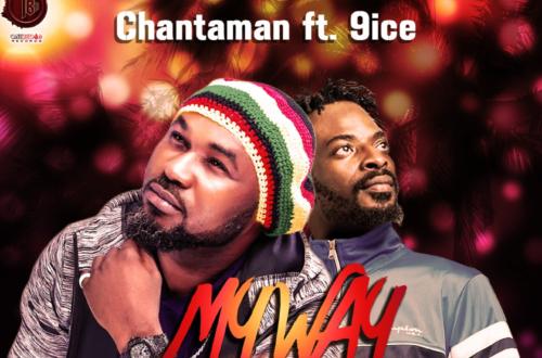Chantaman - My Way ft. 9ice