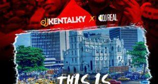 DJ Kentalky x DJ Real - This Is Lagos