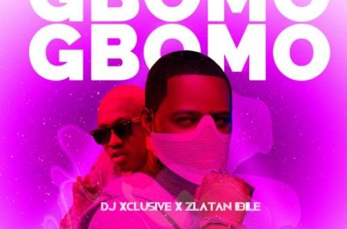 DJ Xclusive ft Zlatan - Gbomo Gbomo