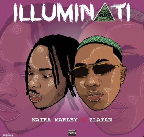 Naira Marley ft Zlatan - Illuminati