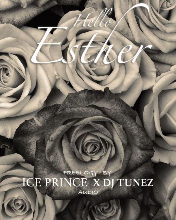 Ice Prince ft DJ Tunez - Hello Esther
