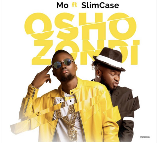 Mo ft Slimcase - Oshozondi