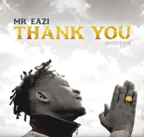 Mr Eazi - Thank You (Freestyle)