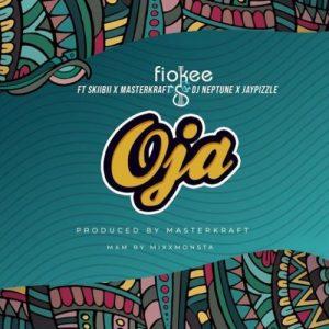 Fiokee - Oja ft Skiibii, Masterkraft, DJ Neptune & Jaypizzle