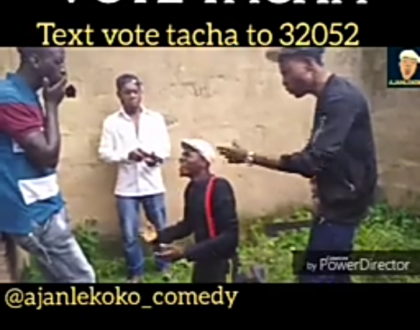 Ajanlekoko Comedy - Vote Tacha : #teamtacha #bbnaija (Download Video)