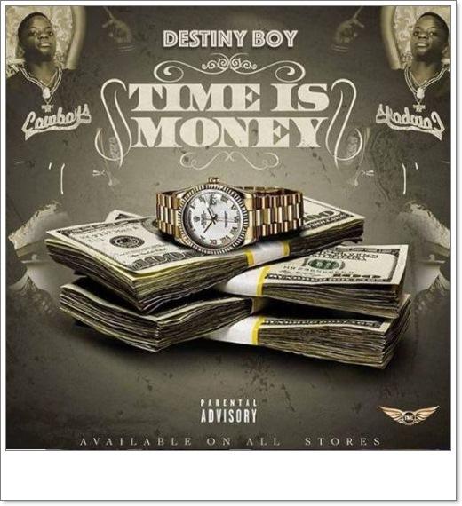 Destiny Boy - Time Is Money