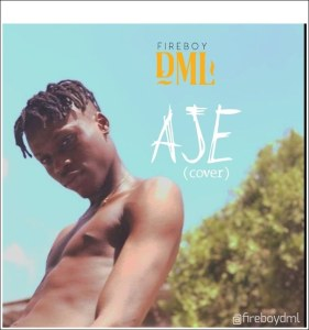 Fireboy DML - Aje (Cover)