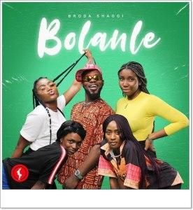 Broda Shaggi - Bolanle (Cover)